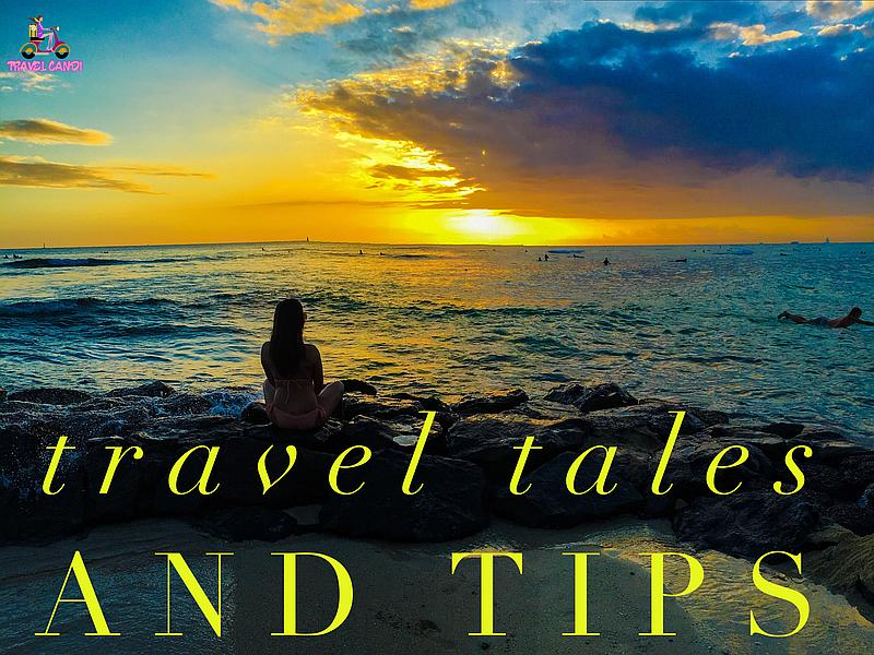 Travel Tales And Tips