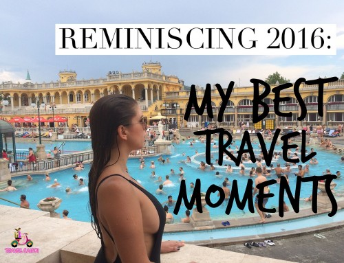 Reminiscing 2016: My Best Travel Moments